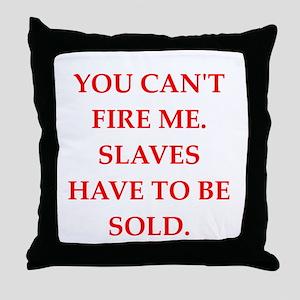slaves Throw Pillow