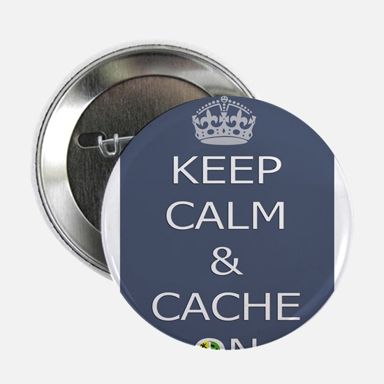 "Keep Calm & Cache On 2.25"" Button"