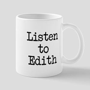 Listen to Edith Mug