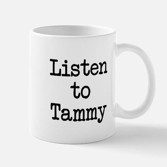 Listen to Tammy Mug