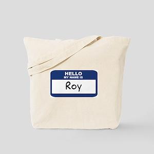 Hello: Roy Tote Bag