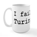 I Failed The Turing Test Computer Large Mug