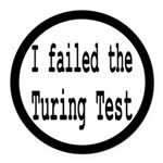 I Failed The Turing Test Computer Round Car Magnet