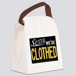 Sorry CLOTHED Canvas Lunch Bag