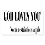 God Loves You Restrictions Apply Sticker (Rectangl
