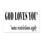 God Loves You Restrictions Apply Rectangle Car Mag