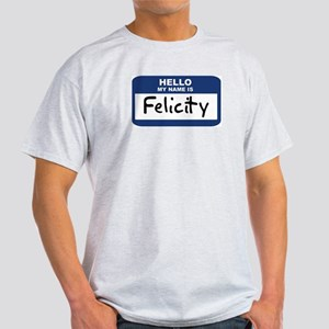 Hello: Felicity Ash Grey T-Shirt