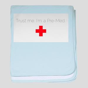 Trust me. I'm a Pre-Med. baby blanket