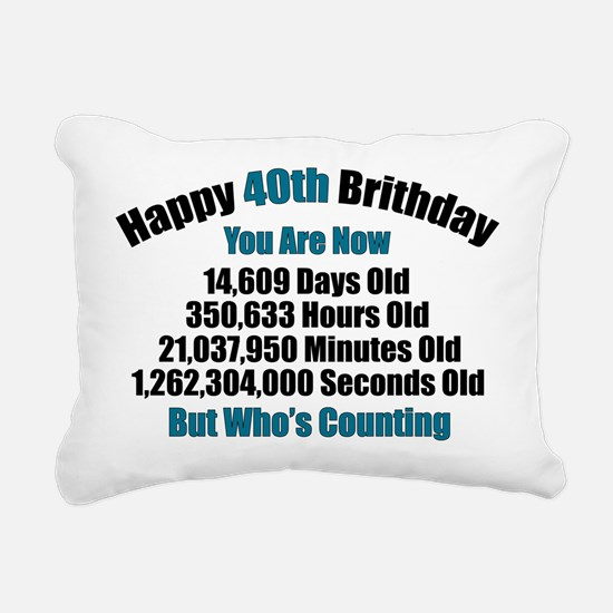 40th Birthday T-shirt Rectangular Canvas Pillow