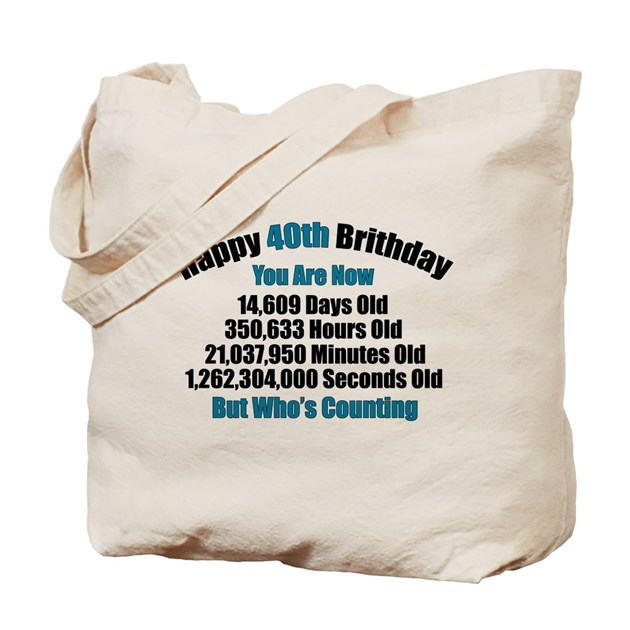 40th Birthday T Shirt Tote Bag By Thehotbutton