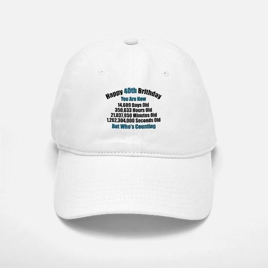 40th Birthday T-shirt Baseball Baseball Baseball Cap