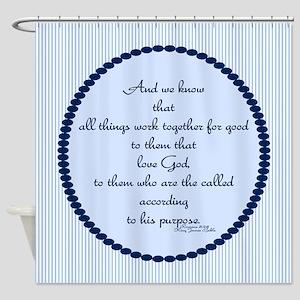 Romans 8 28 Bible Verse Shower Curtain