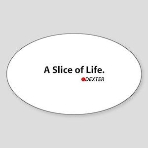 A Slice Of Life Sticker (Oval)