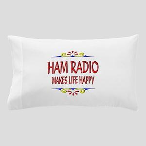 Ham Radio Life Happy Pillow Case