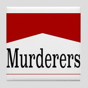 MURDERERS Tile Coaster