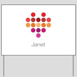 I Heart Janet Yard Sign