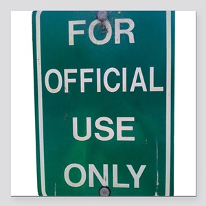 """For Official Use Only Square Car Magnet 3"""" x 3"""""""