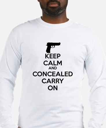 keep calm and concealed carry on Long Sleeve T-Shi