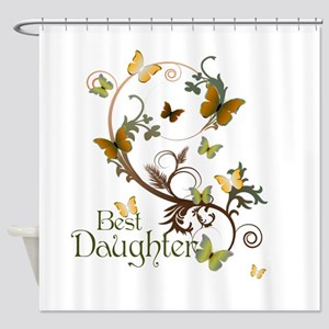 Best Daughter Shower Curtain