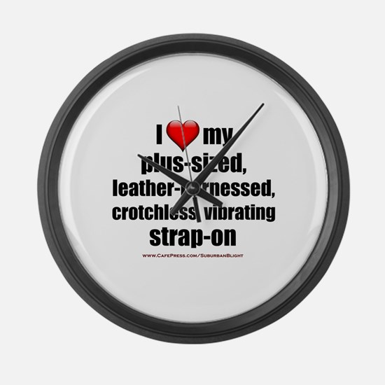 """""""Love My Vibrating Strap-On"""" Large Wall Clock"""