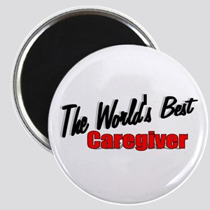 """The World's Best Caregiver"" Magnet"