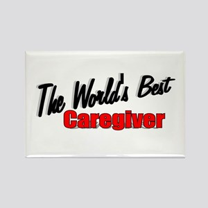"""The World's Best Caregiver"" Rectangle Magnet"