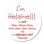 I'm Helaine Round Car Magnet