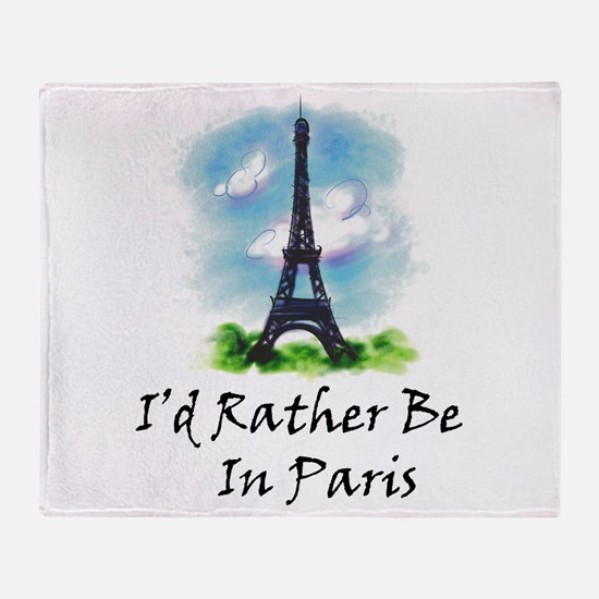 Unique Id rather be in paris Throw Blanket