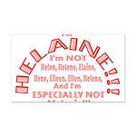 I'm Helaine 2 Rectangle Car Magnet