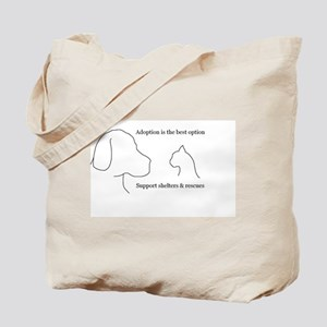 Adoption is the best option Tote Bag