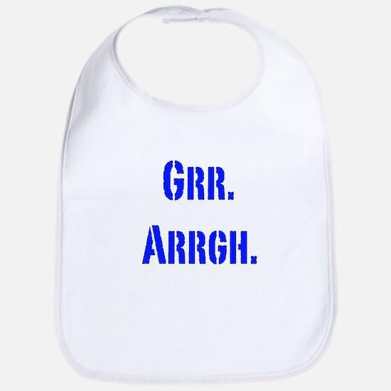 Grr. Arrgh. Bib