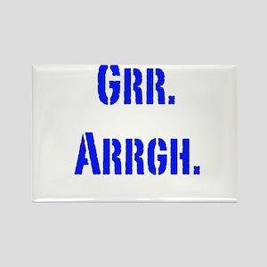 Grr. Arrgh. Rectangle Magnet