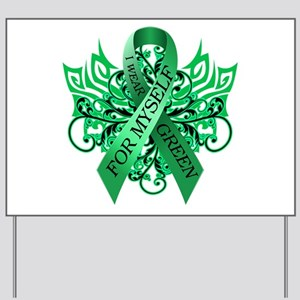 I Wear Green for Myself Yard Sign