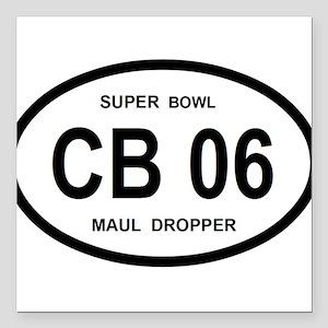 "CB 06 SUPERBOWL Square Car Magnet 3"" x 3"""