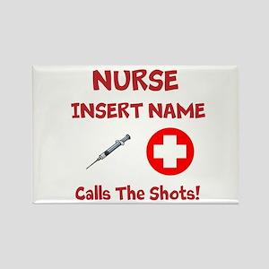 Personalize Nurse Calls Shots Rectangle Magnet