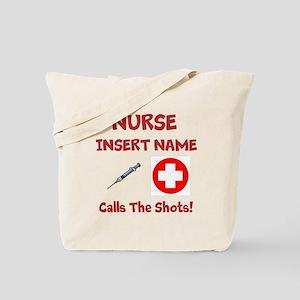 Personalize Nurse Calls Shots Tote Bag