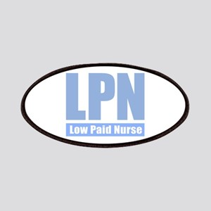 LPN Low Paid Nurse - Periwinkle Patch