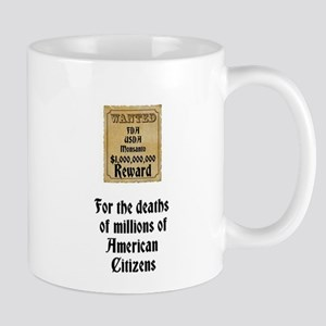 WANTED FDA USDA Monsanto $1,000,000,000 Reward Mug