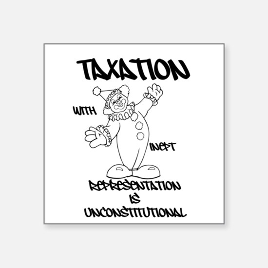 Taxation With Inept Representation Is Unconstituti