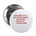 """Petra V's Signature Quote 2.25"""" Button"""