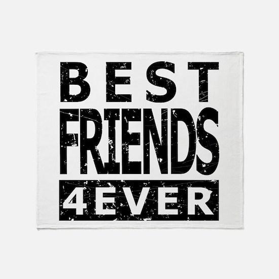 Best Friends 4 Ever Throw Blanket