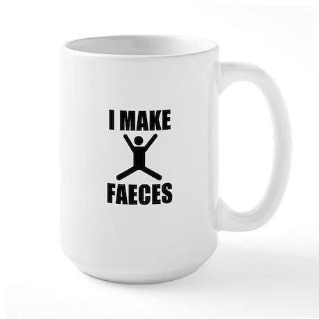 I Make Faeces Large Mug