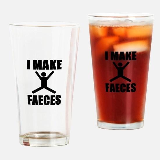 I Make Faeces Drinking Glass