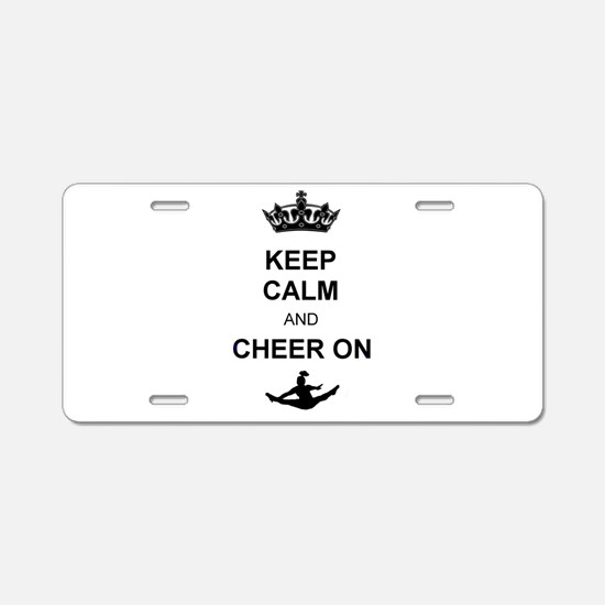 Keep Calm and Cheer on Aluminum License Plate