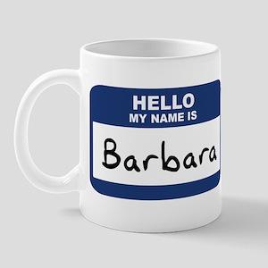 Hello: Barbara Mug
