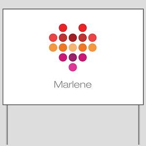 I Heart Marlene Yard Sign