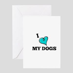 I Love My Dog Greeting Cards