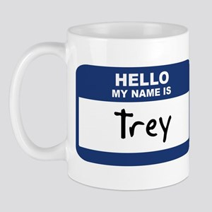 Hello: Trey Mug