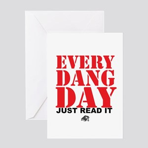Every Dang Day Greeting Card