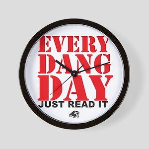 Every Dang Day Wall Clock